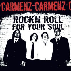Carmenz - Rock and roll for your soul