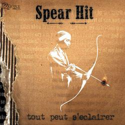 Spear Hit - Tout peut s'éclairer