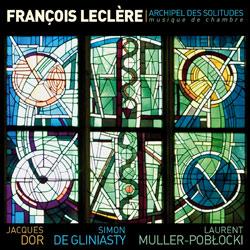 Archipel des solitudes - François Leclère