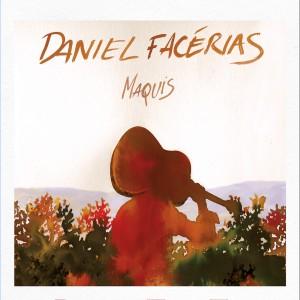 Daniel Facérias - Maquis
