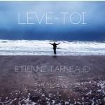Etienne Tarneaud - Lève-toi