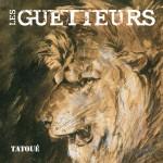 Les Guetteurs - Tatoué